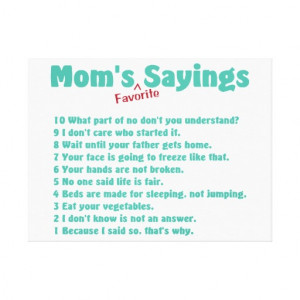 Step Parent Sayings Mom's favorite sayings canvas