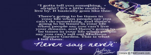 justin_bieber-never_say_never_quote-1526467.jpg?i