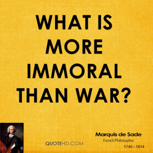Marquis de Sade War Quotes