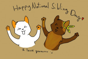 Happy* National Sibling Day Quotes ecards Sayings Instagram Images ...