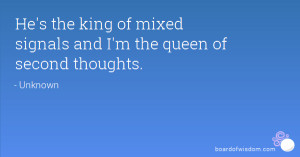 King of Mixed Signals Quotes