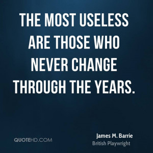 James M. Barrie Change Quotes