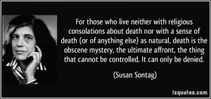 with religious consolations about death nor with a sense of death ...