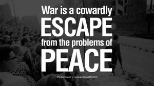 problem of peace. - Thomas Mann Famous Quotes About War on World Peace ...