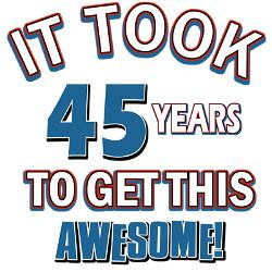 awesome_45_year_old_birthday_design_greeting_cards.jpg?height=250 ...
