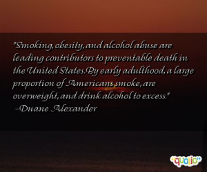 Smoking , obesity, and alcohol abuse are leading contributors to ...