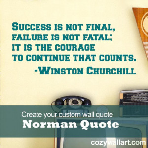 Custom wal quote from our favorite Winston Churchill quotes,