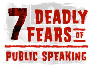 Deadly Fears of Public Speaking