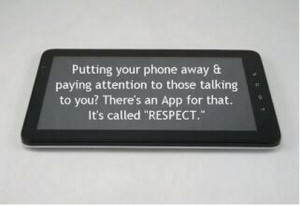When To Put Your Mobile Device Away – Digital Respect