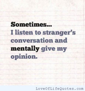 Listening to strangers conversations