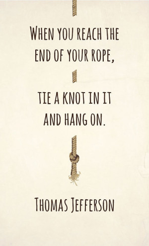 Daily Lift: The End of Your Rope
