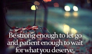 Meaningful quotes to keep you strong