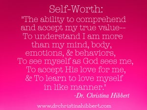 "... Esteem is a Myth, then What is the Truth?"": Understanding Self-Worth"