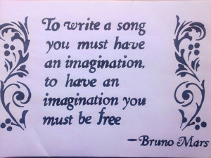 ... you must have an imagination, to have an imagination you must be free