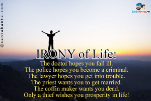 Irony Life The Doctor