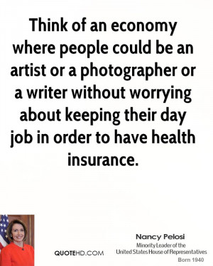 Think of an economy where people could be an artist or a photographer ...