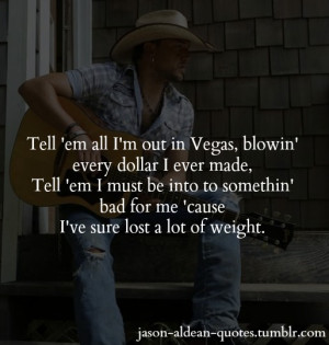 Nov 25 426 jason aldean quotes the truth wide open