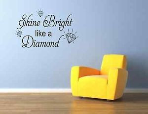 shine-bright-like-a-diamond-WALL-STICKER-DECAL-WALL-QUOTES