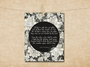 JRR Tolkien Quote All that is gold does not by LittleSycamoreLane, $5 ...