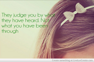 cute, girls, judge you what they have heard, life, love, pretty, quote ...