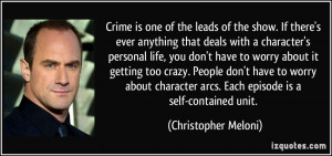 Crime is one of the leads of the show. If there's ever anything that ...
