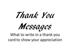 Thank You Card Messages: What to Say to Show your Appreciation More