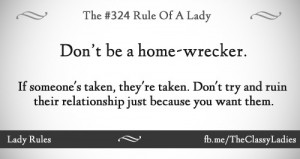 Don't be a home-wrecker.