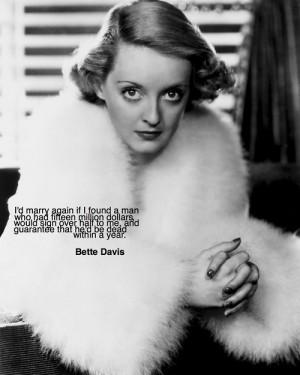 Bette Davis Bette Davis Quotes