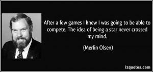 More Merlin Olsen Quotes