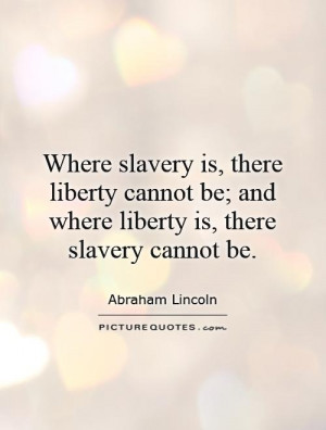 am naturally anti slavery slavery is wrong quote photo plaque