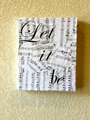 Beatles Quote, Let it be Quote, Canvas Art, Music Art, Music Notes ...