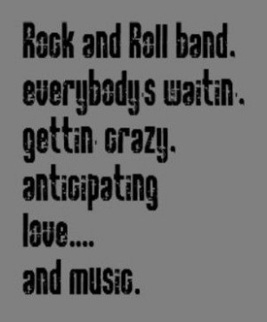 ... Rock & Roll Band - song lyrics, music lyrics, songs, song quotes,music
