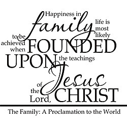 Family Proclamation Religious Vinyl Wall Art Quote