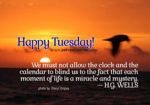tuesday quotes good morning tuesday quotes good morning tuesday quotes ...
