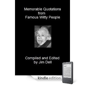 Memorable Quotations from Famous Witty People