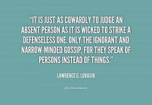 quote Lawrence G Lovasik it is just as cowardly to judge 170016 png