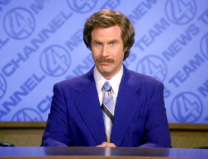 ... the much anticipated comedy sequel Anchorman: The Legend Continues