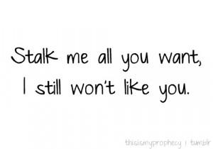 Stalk Me Quote