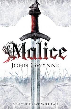 Malice (The Faithful and the Fallen #1)