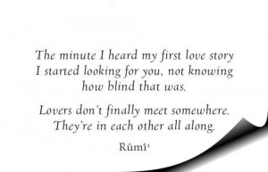 Jalal ad din rumi, quotes, sayings, lovers, meaningful, true
