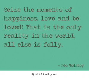 ... tolstoy more love quotes life quotes motivational quotes friendship