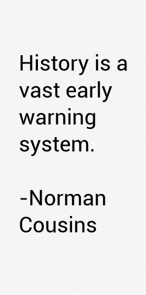 Norman Cousins Quotes & Sayings