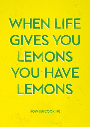 quote food Typography design fresh cooking lemons citrus Now You're ...