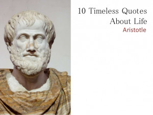 10 Awesome Aristotle Quotes On Life