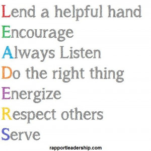 leadership quote leaders lend a helping hand encourage always listen ...