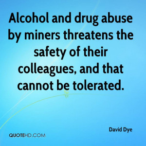 Alcohol And Drug Abuse By Miners Threatens The Safety Of Their ...