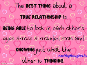 The Best Thing About A True Relationship Is…