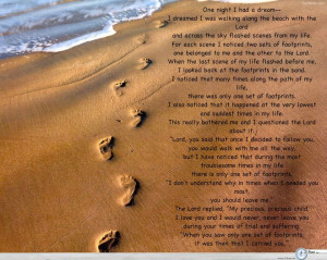 footsteps in the sand one night a man had a dream he dreamed he was ...