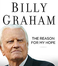 Billy Graham Releases 32nd Book 'The Reason for My Hope: Salvation'