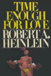 Time Enough for Love by Robert A. Heinlein (1973) (Photo credit ...